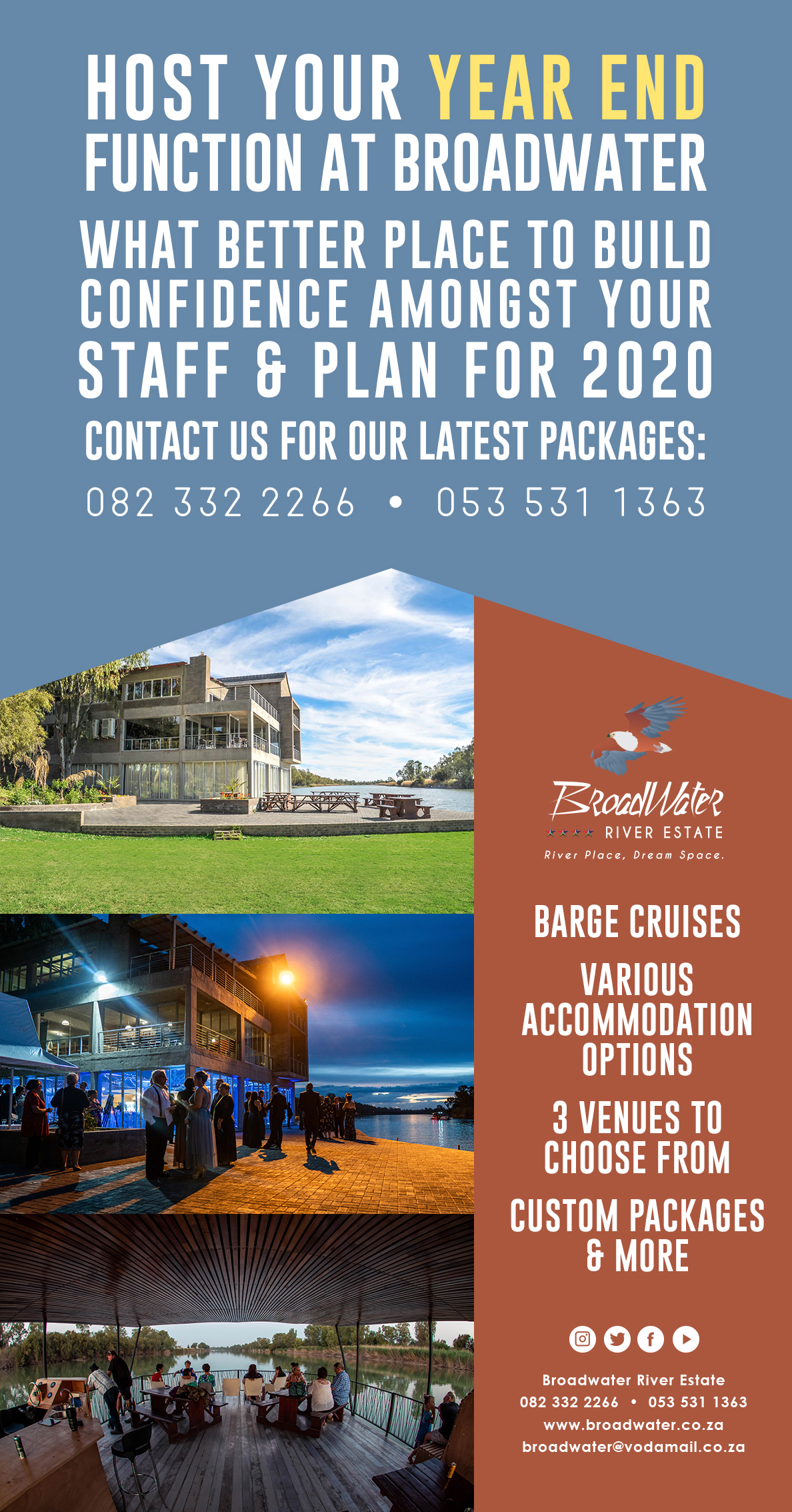 host your year end function, what better place to build confidence among your staff