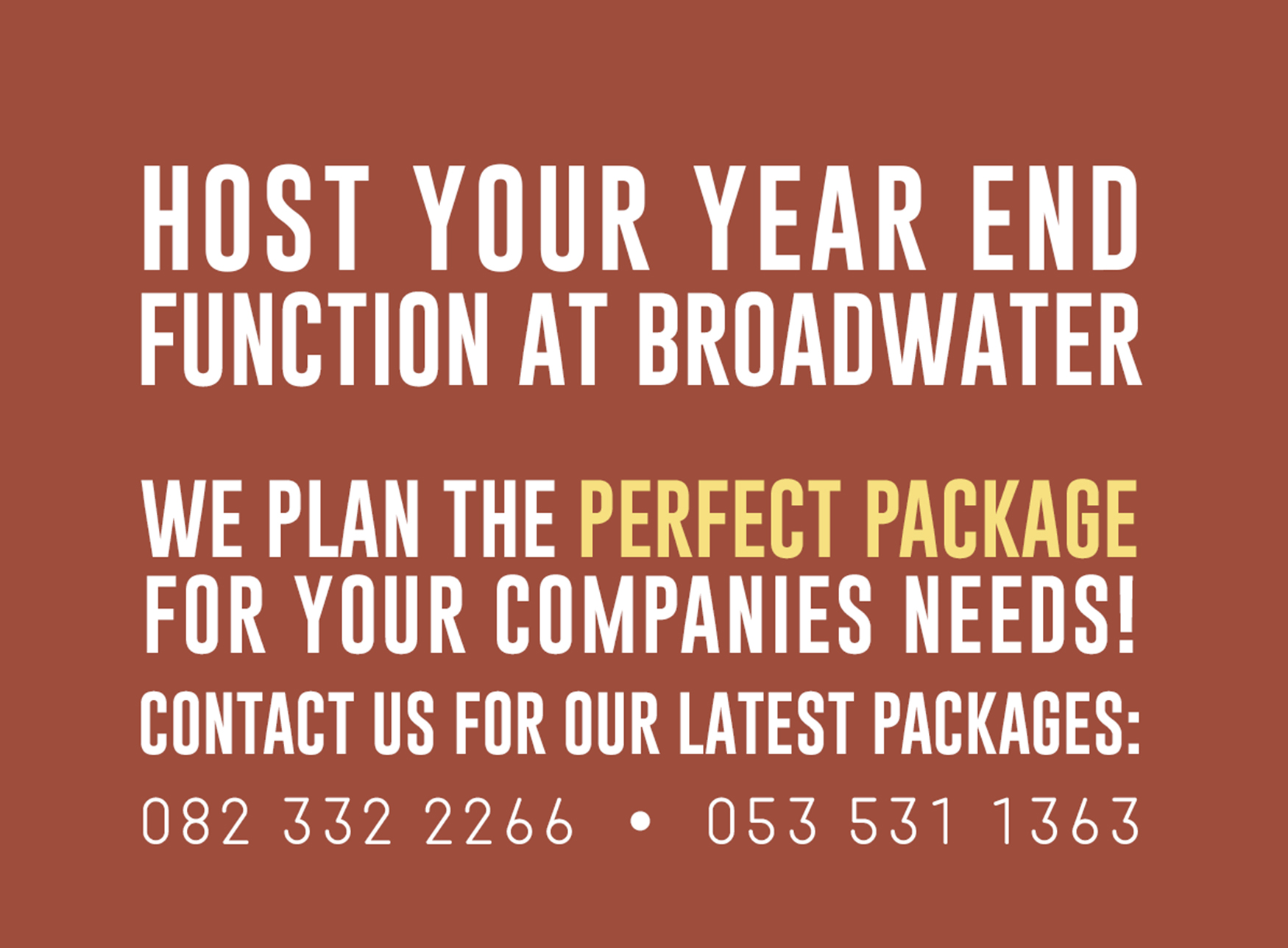 host your year end function at broadwater, we plan the perfect package